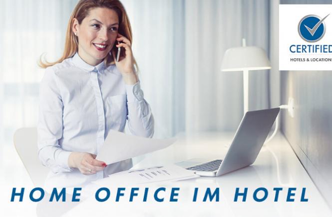 CERTIFIED-Hotels bieten Homeoffice-Kapazitäten an