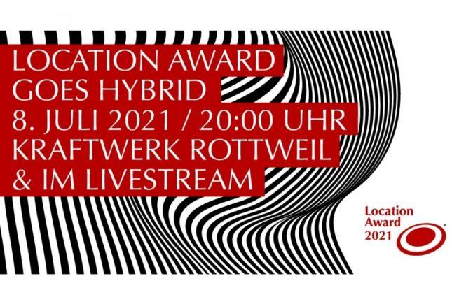 HEUTE: Location Award 2021 um 20 Uhr im Livestream