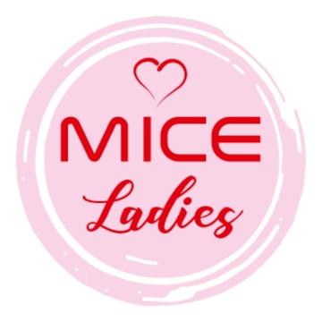 MICE Ladies